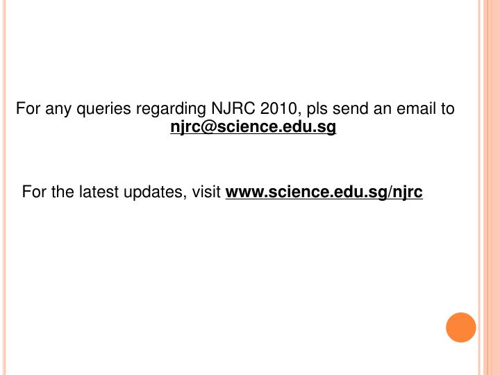 For any queries regarding NJRC 2010, pls send an email to
