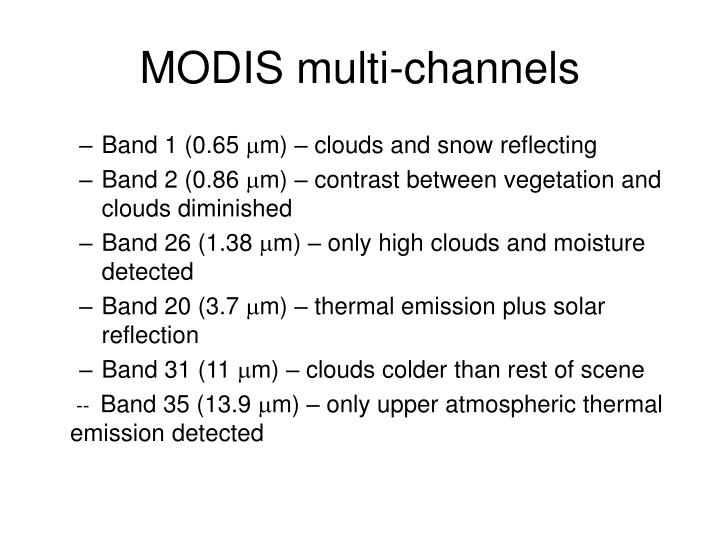 MODIS multi-channels