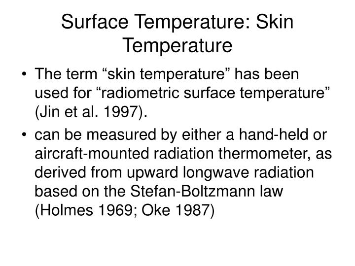 Surface Temperature: Skin Temperature