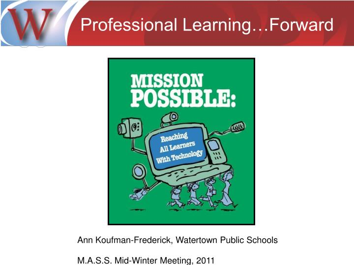Professional Learning…Forward