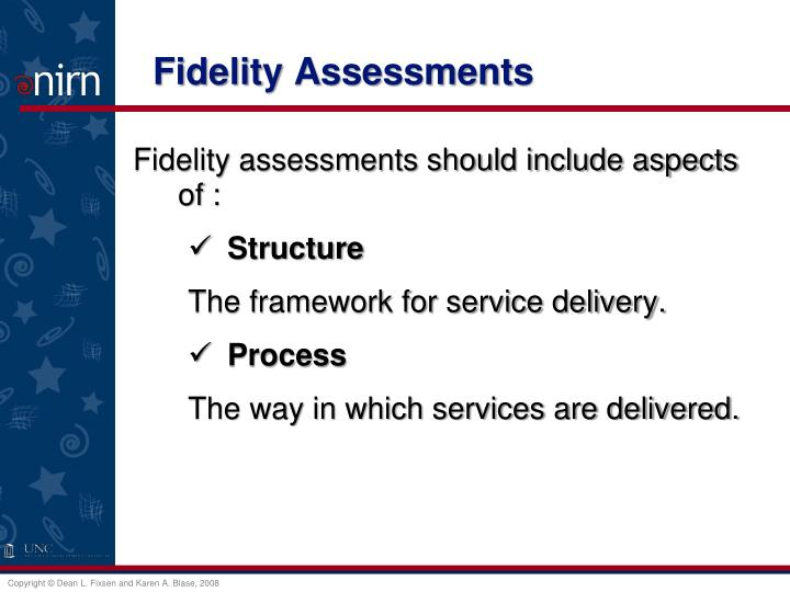 Fidelity Assessments