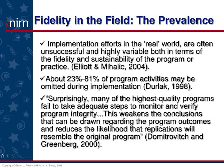 Fidelity in the Field: The Prevalence