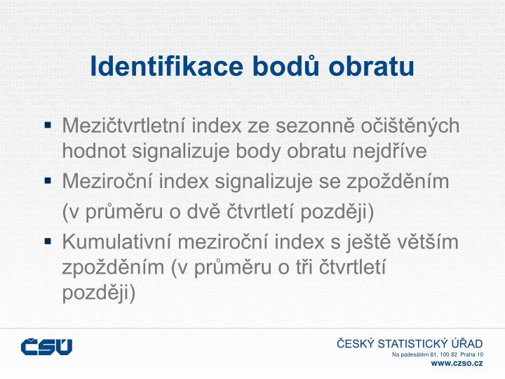 Identifikace bodů obratu