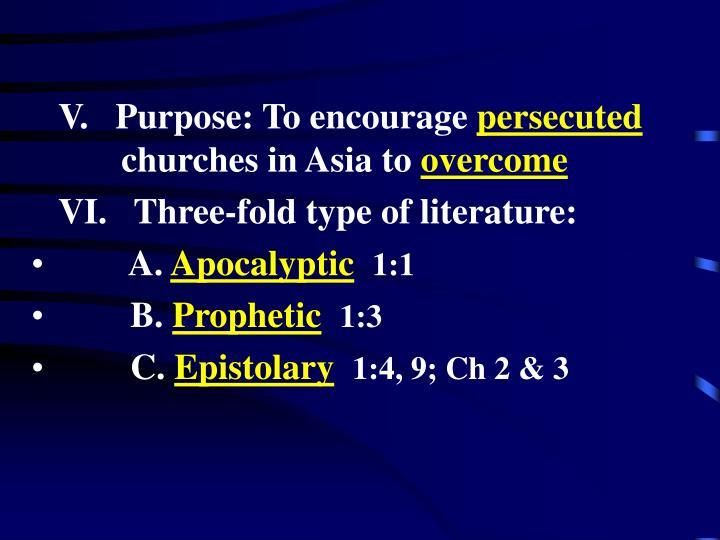 V.   Purpose: To encourage