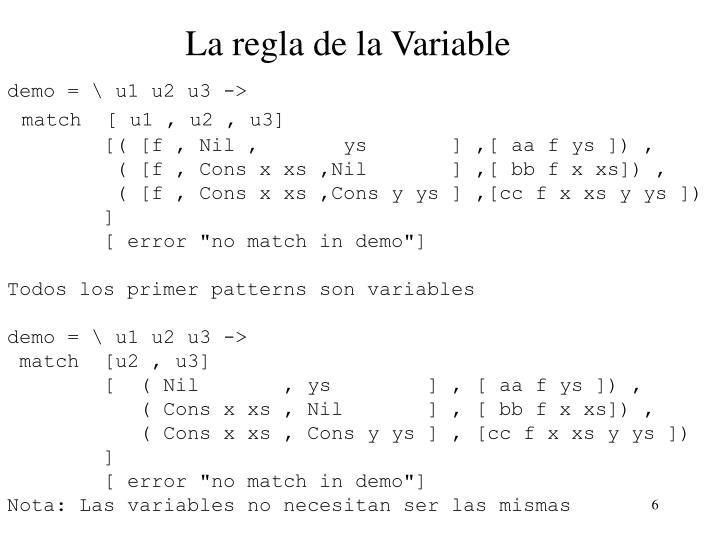 La regla de la Variable