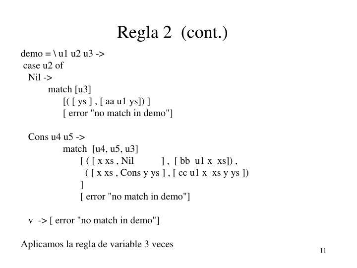 Regla 2  (cont.)