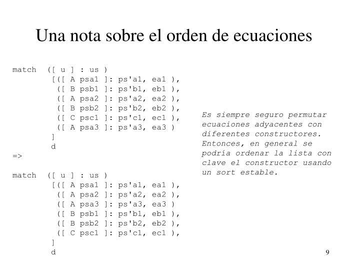 Una nota sobre el orden de ecuaciones