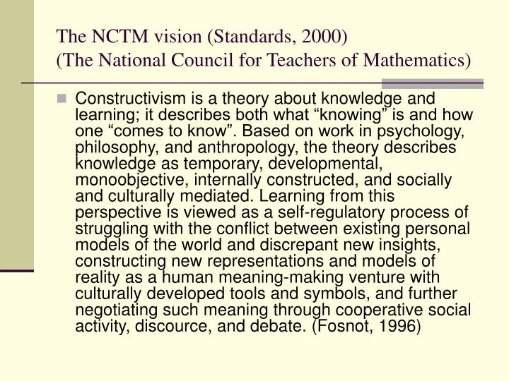 The NCTM vision (Standards, 2000)