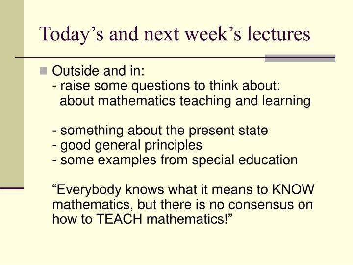 Today's and next week's lectures