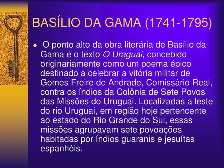 BASÍLIO DA GAMA (1741-1795)
