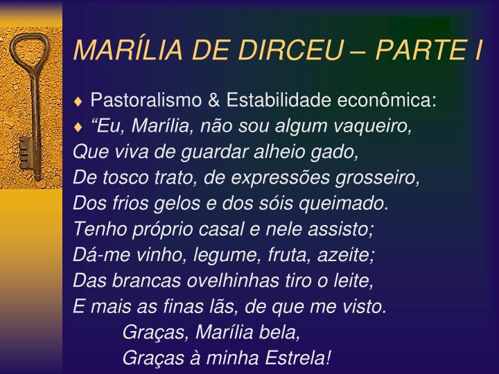 MARÍLIA DE DIRCEU – PARTE I