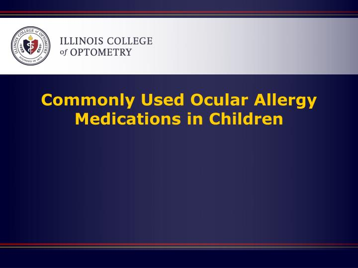 Commonly Used Ocular Allergy Medications in Children