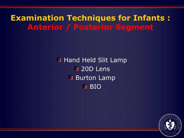 Examination Techniques for Infants :