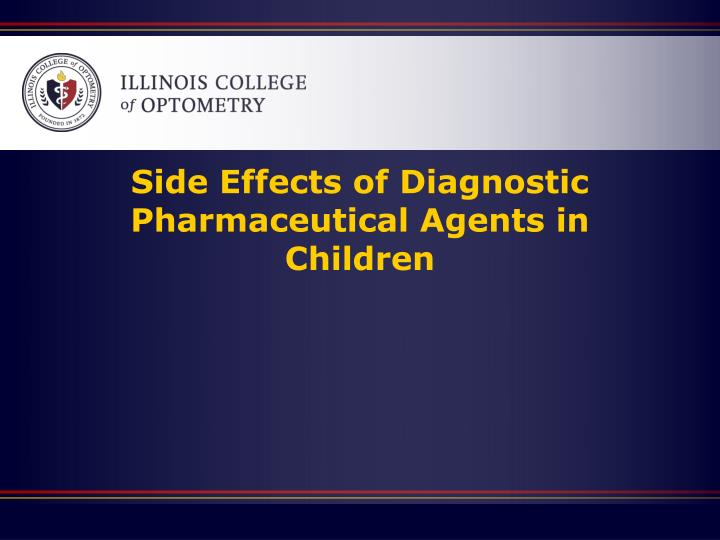 Side Effects of Diagnostic Pharmaceutical Agents in Children
