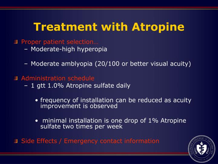 Treatment with Atropine