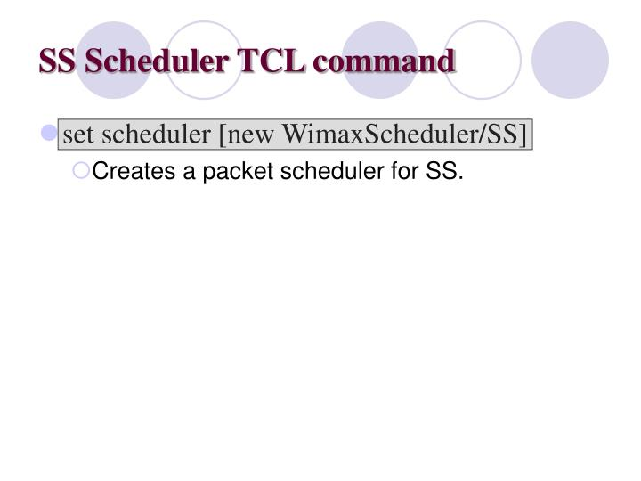 SS Scheduler TCL command