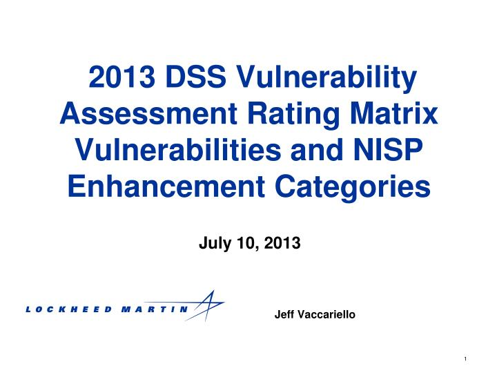 2013 dss vulnerability assessment rating matrix vulnerabilities and nisp enhancement categories