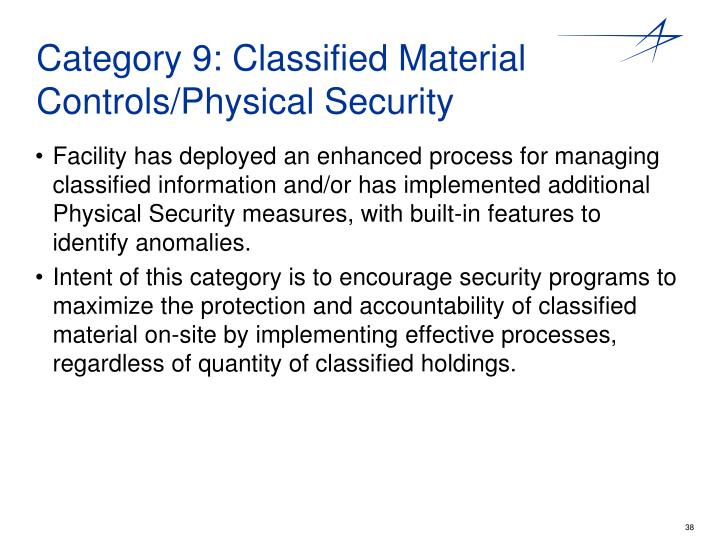 Category 9: Classified Material Controls/Physical Security