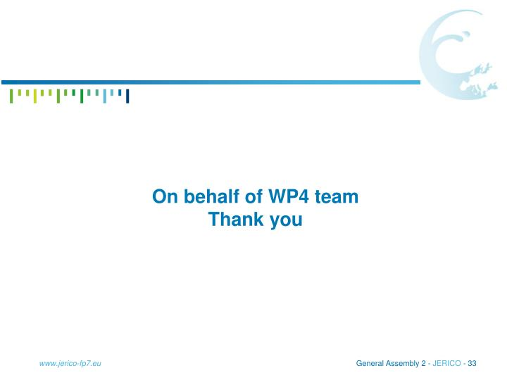 On behalf of WP4 team Thank you