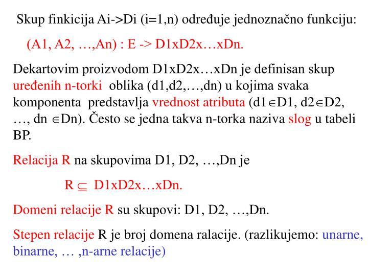 Skup finkicija Ai->Di (i=1,n) odre