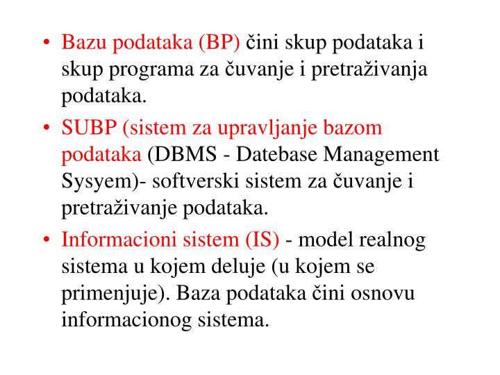 Bazu podataka (BP)