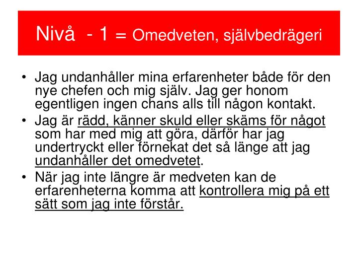 Nivå  - 1 =