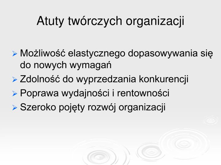 Atuty twórczych organizacji