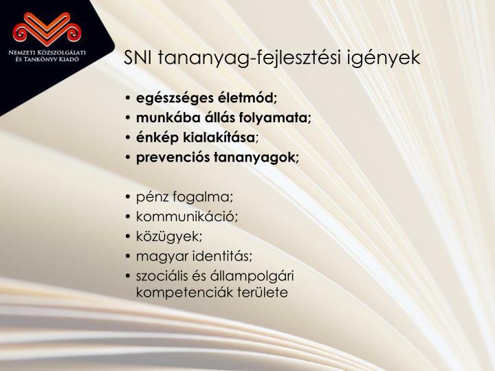 SNI tananyag-fejlesztési igények