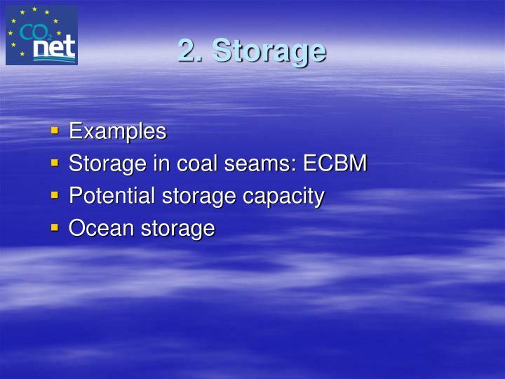 2. Storage