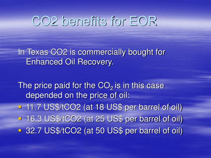 CO2 benefits for EOR
