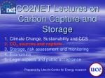 co2net lectures on carbon capture and storage1