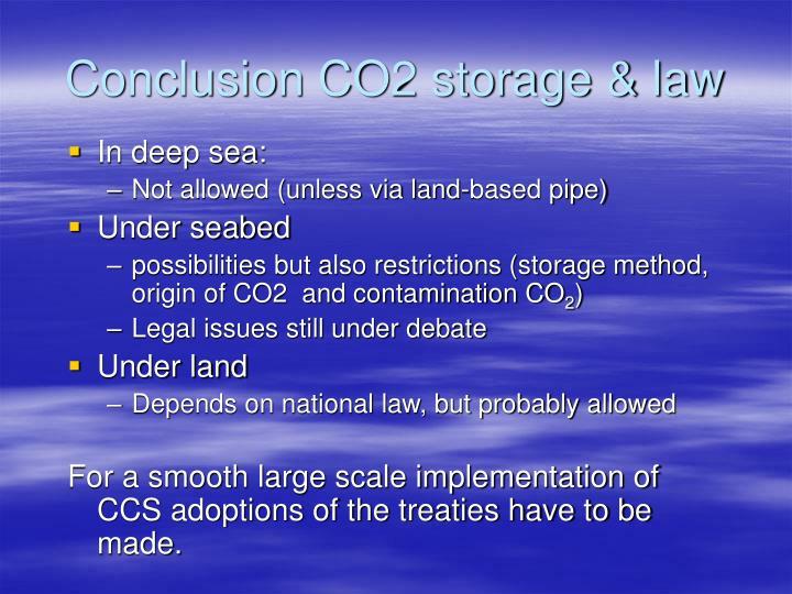 Conclusion CO2 storage & law