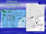 offshore location k12 b project
