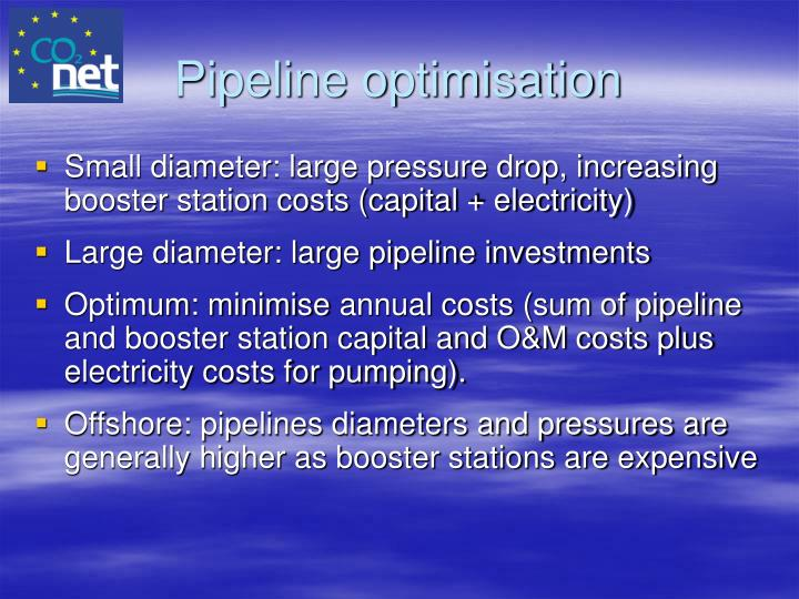 Pipeline optimisation