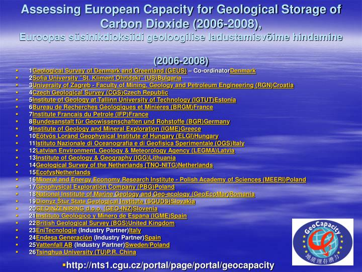Assessing European Capacity for Geological Storage of Carbon Dioxide (2006-2008),