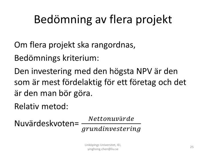 Bedömning av flera projekt