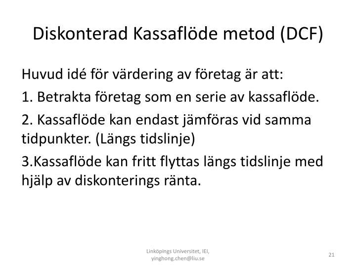 Diskonterad Kassaflöde metod (DCF)