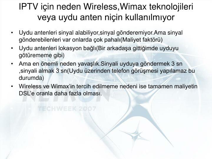 IPTV için neden