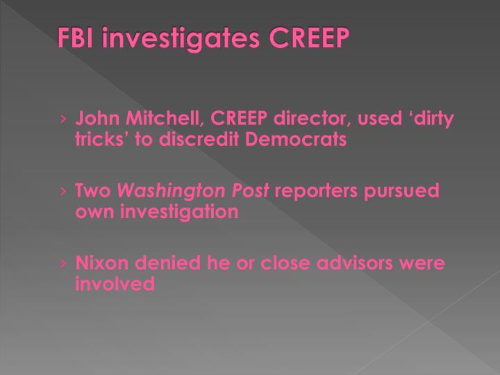 FBI investigates CREEP