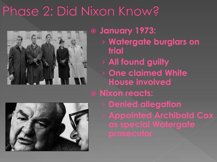 Phase 2: Did Nixon Know?
