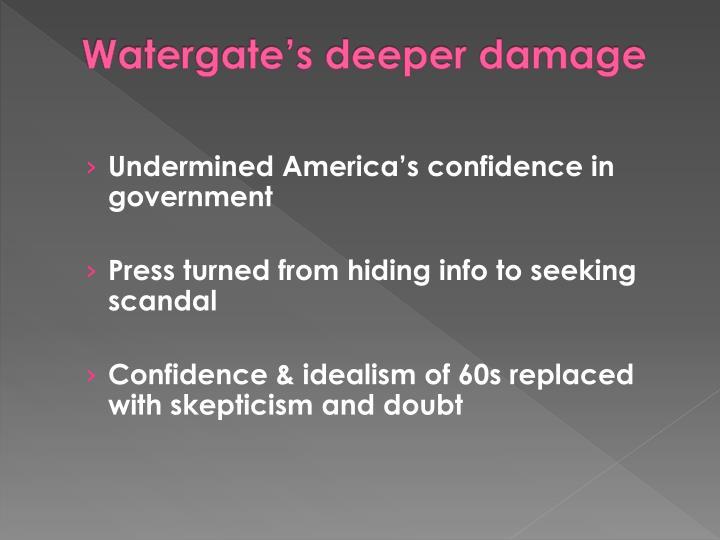 Watergate's deeper damage