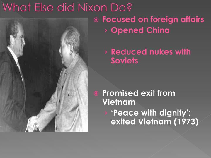What Else did Nixon Do?