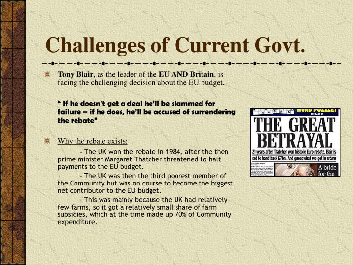 Challenges of Current Govt.