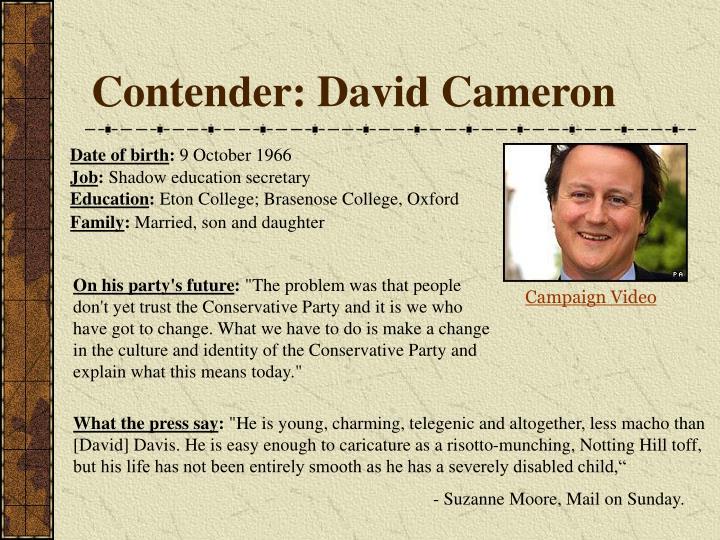 Contender: David Cameron