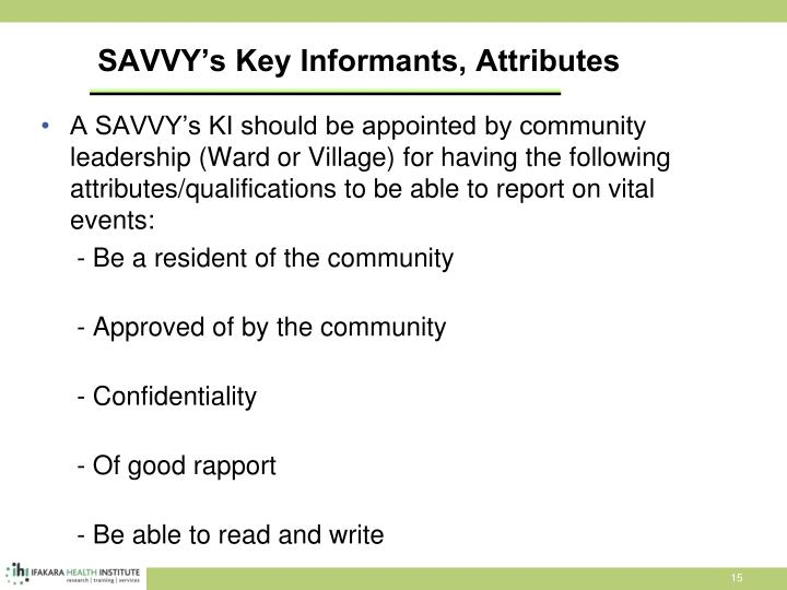 SAVVY's Key Informants, Attributes