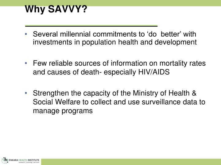 Why SAVVY?