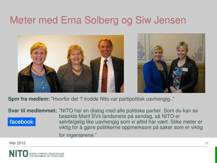 Møter med Erna Solberg og Siw Jensen