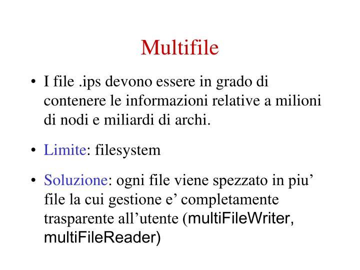 Multifile