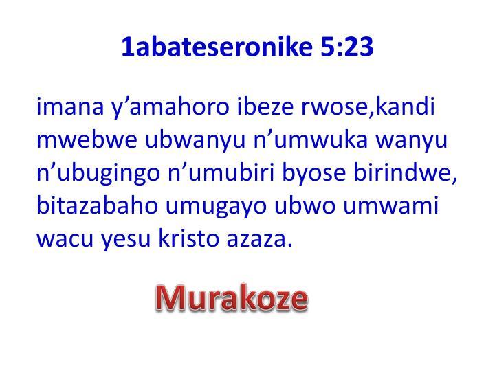 1abateseronike 5:23