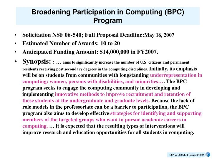 Broadening Participation in Computing (BPC) Program
